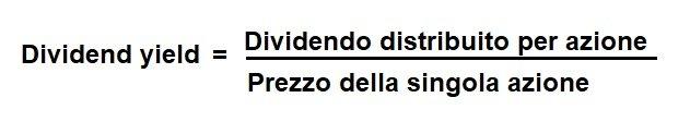 Dividend yield definizione Infonotizia.it